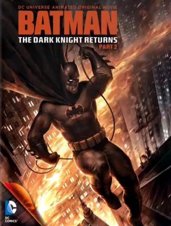 蝙蝠侠:黑暗骑士归来(下)